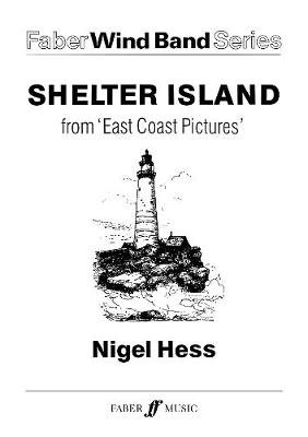 Shelter Island. Wind Band - (Transposed Score) (Paperback): Nigel Hess