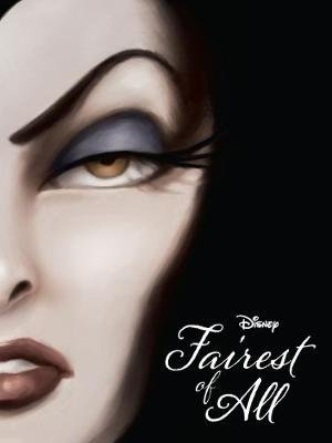 Disney Villains Fairest of All - A Tale of the Wicked Queen (Paperback): Serena Valentino