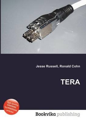 Tera (Paperback): Jesse Russell, Ronald Cohn
