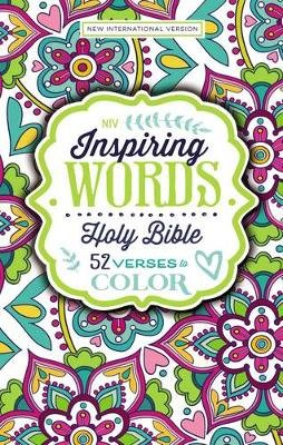 NIV, Inspiring Words Holy Bible, Hardcover - 52 Verses to Color (Hardcover): Zondervan