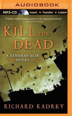 The Kill the Dead (MP3 format, CD): Richard Kadrey