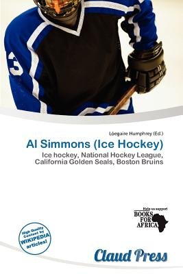 Al Simmons (Ice Hockey) (Paperback): L. Egaire Humphrey