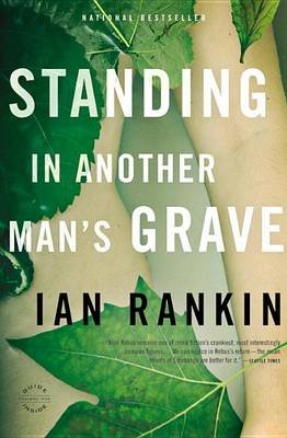 Standing in Another Man's Grave (Electronic book text): Ian Rankin