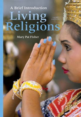 Living Religions - A Brief Introduction Plus New MyReligionLab with Etext -- Access Card Package (Paperback, 3rd Revised...