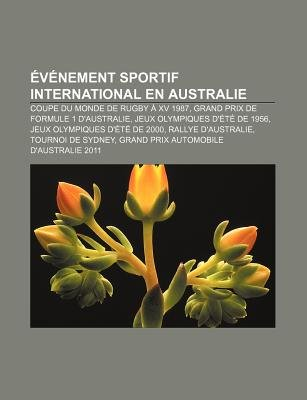 Evenement Sportif International En Australie - Coupe Du Monde de Rugby a XV 1987, Grand Prix de Formule 1 D'Australie...