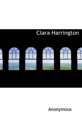 Clara Harrington (Hardcover): Anonymous