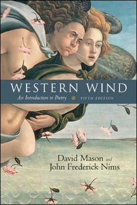 Western Wind - An Introduction to Poetry (Paperback, 5th Revised edition): David Mason, John Frederick Nims