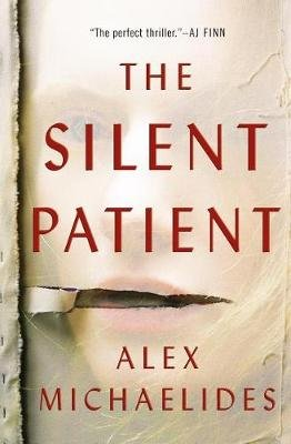 The Silent Patient (Hardcover): Alex Michaelides