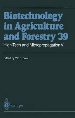 High-Tech and Micropropagation V (Paperback, Softcover reprint of hardcover 1st ed. 1997): Y.P.S. Bajaj