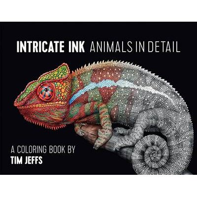 Intricate Ink  Animals in Detail a Coloring Book by Tim Jeffs (Paperback): Tim Jeffs