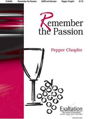 Remember the Passion (Paperback):