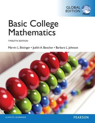 Basic College Mathematics, Global Edition (Paperback, 12th edition): Marvin L Bittinger