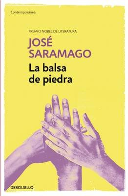 La Balsa de Piedra / The Stone Raft (Spanish, Paperback): Jose Saramago