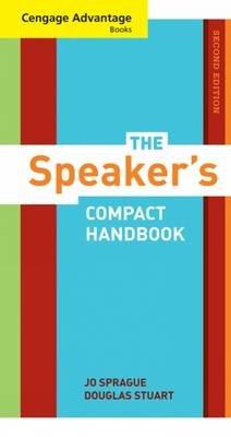 The Speaker's Compact Handbook (Spiral bound, 2nd Revised edition): Jo Sprague, Douglas Stuart