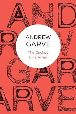 The Cuckoo Line Affair (Paperback): Andrew Garve
