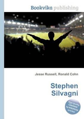 Stephen Silvagni (Paperback): Jesse Russell, Ronald Cohn
