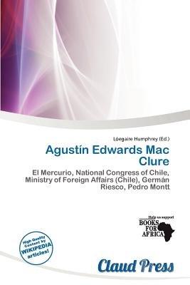 Agust N Edwards Mac Clure (Paperback): L. Egaire Humphrey
