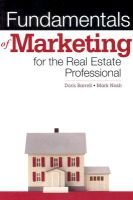 Fundamentals of Marketing for Real Estate Professionals (Paperback, Original): Doris Barrell, Mark Nash