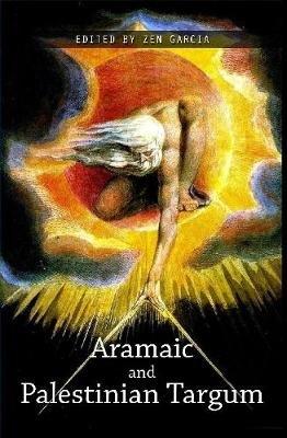 The Aramaic and Palestinian Targum (Hardcover): Zen Garcia