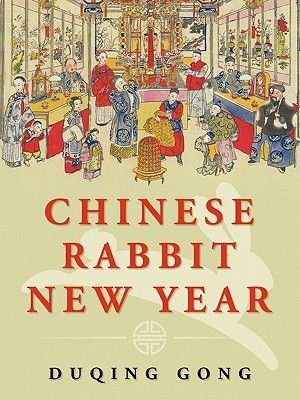 Chinese Rabbit New Year (Paperback): Duqing Gong