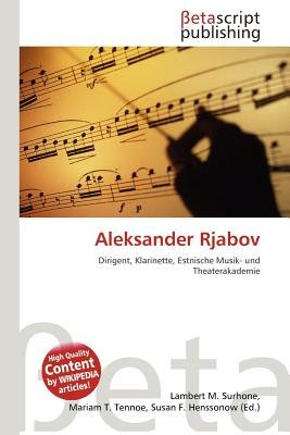 Aleksander Rjabov (English, German, Paperback): Lambert M. Surhone, Mariam T. Tennoe, Susan F. Henssonow