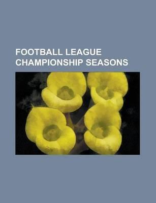 Football League Championship Seasons - 2004-05 Football League Championship, 2004-05 Football League One, 2005-06 Football...