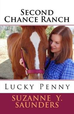 Second Chance Ranch - Lucky Penny (Paperback): Suzanne y Saunders