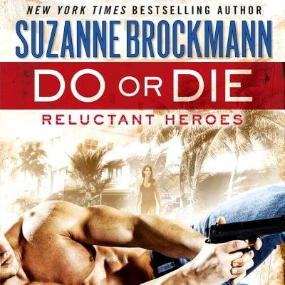 Do or Die - Reluctant Heroes (Standard format, CD): Suzanne Brockmann