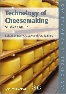 Technology of Cheesemaking (Electronic book text, 2nd Revised edition): Barry A. Law, Adnan Y. Tamime