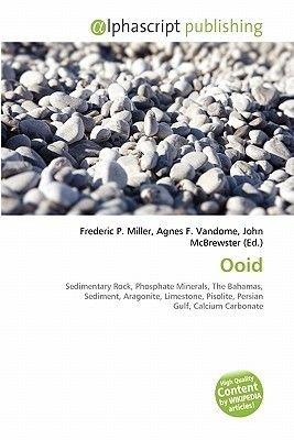 Ooid (Paperback): Frederic P. Miller, Agnes F. Vandome, John McBrewster