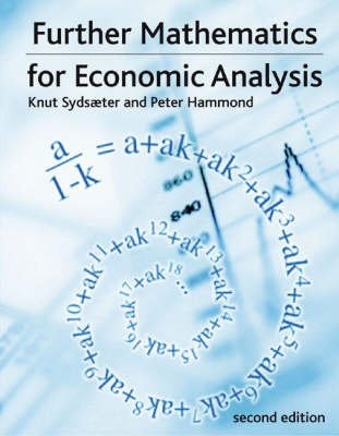 Valuepack:Essential Mathematics for Economic Analysis/further Mathematics for Economic Analysis (Paperback, 1st Coursepack):...
