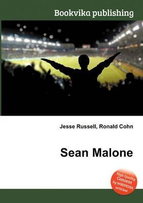 Sean Malone (Paperback): Jesse Russell, Ronald Cohn
