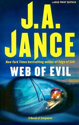 Web of Evil (Large print, Paperback, large type edition): J. A. Jance
