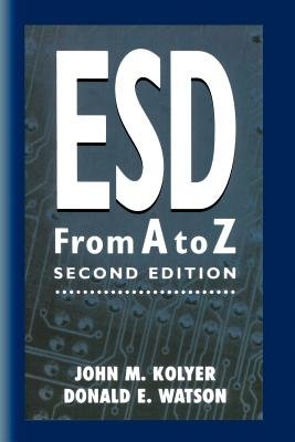 ESD from A to Z - Electrostatic Discharge Control for Electronics (Paperback, 2nd ed. 1996. Softcover reprint of the original...