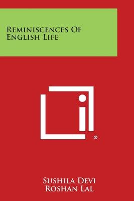 Reminiscences of English Life (Paperback): Sushila Devi