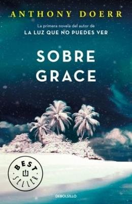 Sobre Grace (Spanish, Paperback): Anthony Doerr