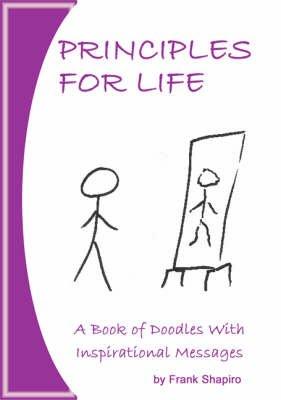 Principles for Life (Paperback): Frank Shapiro