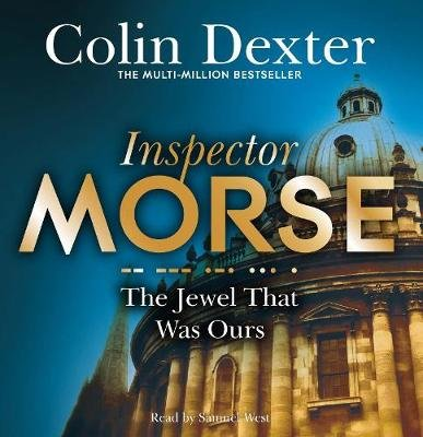 The Jewel That Was Ours (CD, Unabridged edition): Colin Dexter