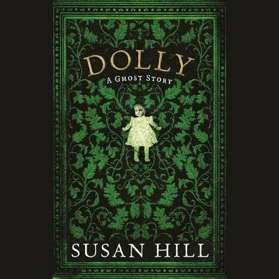 Dolly - A Ghost Story (Standard format, CD): Susan Hill