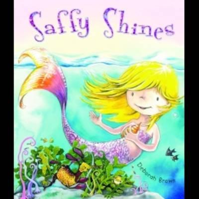 Saffy Shines (Paperback): Deborah Brown