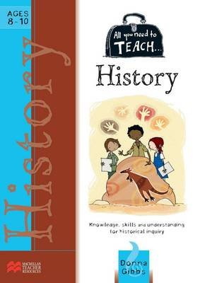 All You Need to Teach: Australian History for Ages 8-10 (Paperback): Macmillan