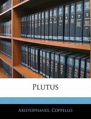 Plutus (English, Greek, To, Paperback): Aristophanes, Coppello