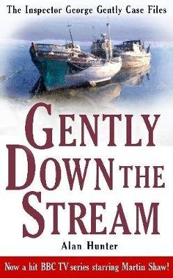 Gently Down the Stream (Paperback): Alan Hunter