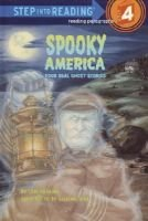 Spooky America - four real ghost stories (Hardcover, Library binding): Lori Haskins