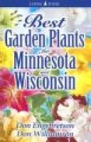 Best Garden Plants for Minnesota and Wisconsin (Paperback): Don Williamson