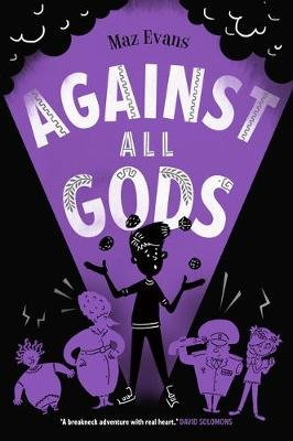 Against All Gods (Paperback): Maz Evans