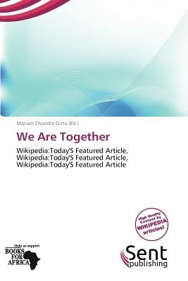 We Are Together (Paperback): Mariam Chandra Gitta