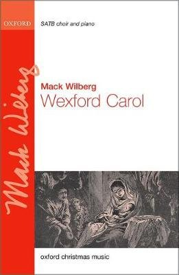Wexford Carol (Sheet music, Vocal score): Mack Wilberg