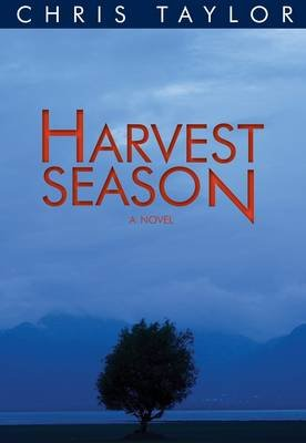 Harvest Season (Paperback): Chris Taylor