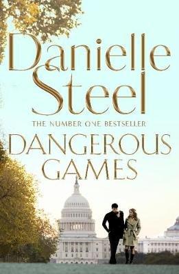 Dangerous Games (Paperback): Danielle Steel